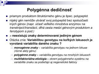 Polygénna dedičnosť