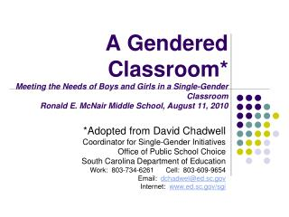 *Adopted from David Chadwell Coordinator for Single-Gender Initiatives