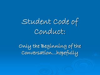 Student Code of Conduct: