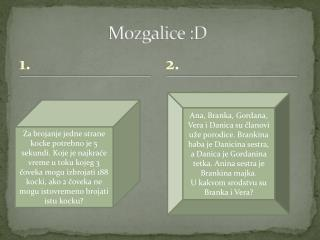 Mozgalice  :D