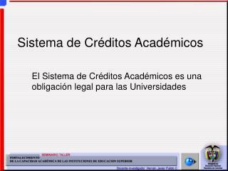 Sistema de  Créditos Académicos