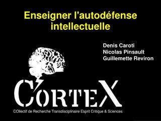 Enseigner l'autodéfense intellectuelle