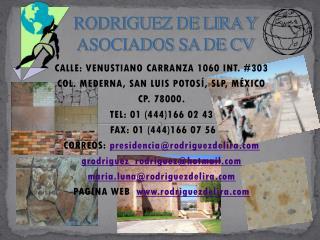 RODRIGUEZ DE LIRA Y  ASOCIADOS SA DE CV