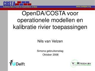 OpenDA/COSTA voor operationele modellen en kalibratie rivier toepassingen