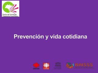 Prevención y vida cotidiana