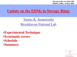 Update on the EDMs in Storage Rings