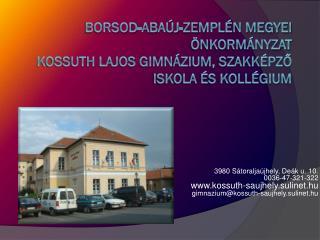 Borsod-Abaúj-Zemplén Megyei Önkormányzat  Kossuth Lajos Gimnázium, Szakképző Iskola és Kollégium