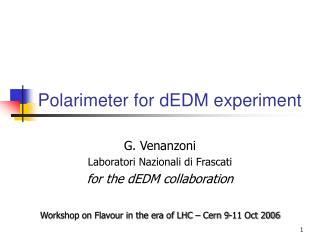 Polarimeter for dEDM experiment