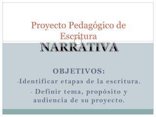 Proyecto Pedag�gico de Escritura