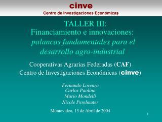 Financiamiento e innovaciones: palancas fundamentales para el desarrollo agro-industrial