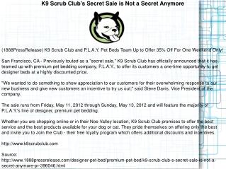 K9 Scrub Club's Secret Sale is Not a Secret Anymore