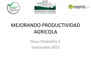 MEJORANDO PRODUCTIVIDAD AGRICOLA