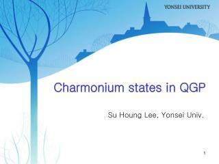 Charmonium states in QGP