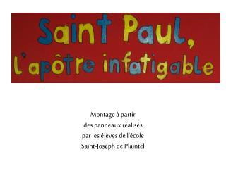 Montage à partir  des panneaux réalisés  par les élèves de l'école  Saint-Joseph de Plaintel