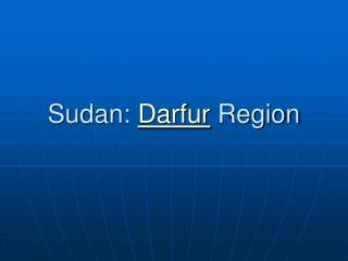 Sudan:  Darfur  Region