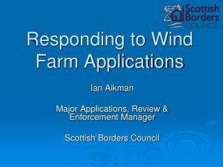 Responding to Wind Farm Applications