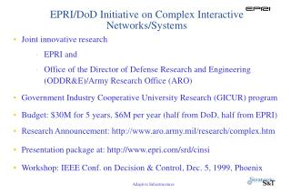 EPRI/DoD Initiative on Complex Interactive Networks/Systems