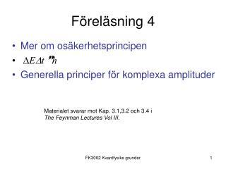 F�rel�sning 4