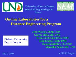 University of North Dakota School of Engineering and                   Mines