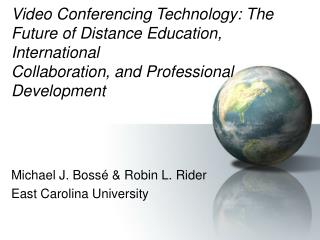 Michael J. Boss� & Robin L. Rider East Carolina University