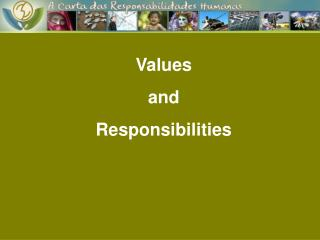 Values  and  Responsibilities