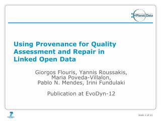 Using Provenance for Quality Assessment and Repair in  Linked Open Data