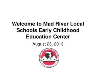 Welcome to Mad River Local Schools Early Childhood Education Center
