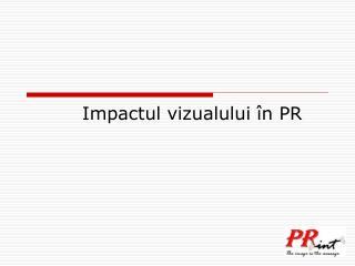 Impactul vizualului în PR