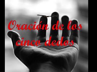 Oración de los cinco dedos