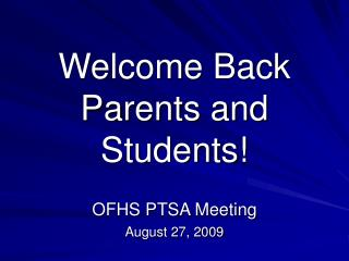 Welcome Back Parents and Students!