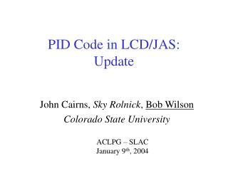 PID Code in LCD/JAS: Update
