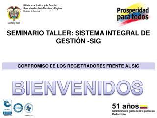 COMPROMISO DE LOS REGISTRADORES FRENTE AL SIG
