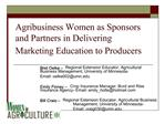 Agribusiness Women as Sponsors and Partners in Delivering Marketing Education to Producers