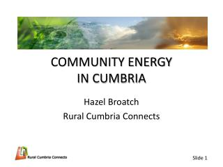 COMMUNITY ENERGY  IN CUMBRIA