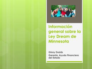 Información general sobre la Ley Dream de Minnesota
