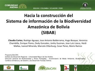 Programa BioCAN. Instituto de Desarrollo Regional – Universidad Mayor de San Andrés