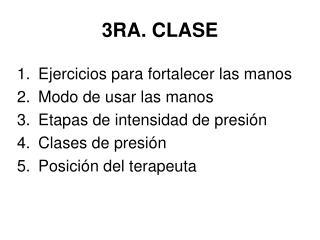 3RA. CLASE