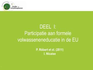 DEEL  I: Participatie aan formele volwasseneneducatie in de EU