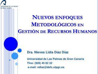 Nuevos enfoques Metodológicos  en Gestión  de  Recursos Humanos