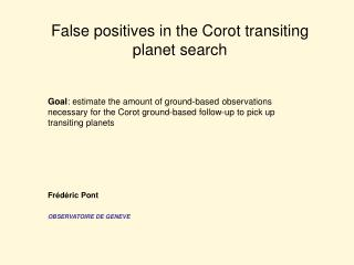 False positives in the Corot transiting planet search