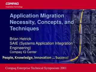 Application Migration Necessity, Concepts, and Techniques