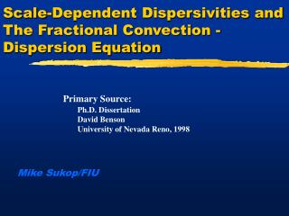 Scale-Dependent Dispersivities and The Fractional Convection - Dispersion Equation