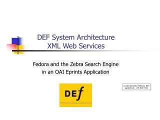 DEF System Architecture XML Web Services