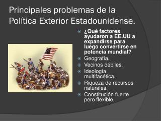 Principales problemas de la Política Exterior Estadounidense.