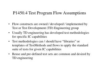 P1450.4 Test Program Flow Assumptions