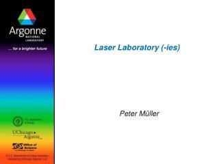 Laser Laboratory (-ies)
