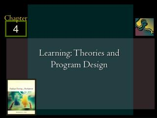 Learning: Theories and Program Design