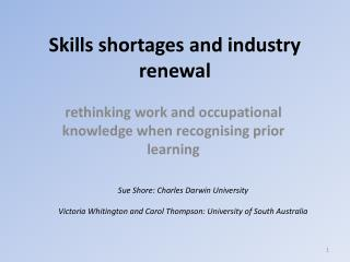 Skills shortages and industry renewal