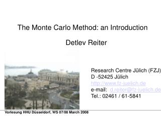 The Monte Carlo Method: an Introduction