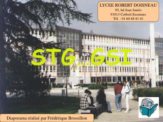 LYCEE ROBERT DOISNEAU 95, bd Jean Jaur�s 91813 Corbeil-Essonnes T�l. : 01 60 88 81 81
